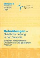 """Buchcover der Neuerscheinung """"Dehnübungen-Geistliche Leitung der Diakonie"""""""
