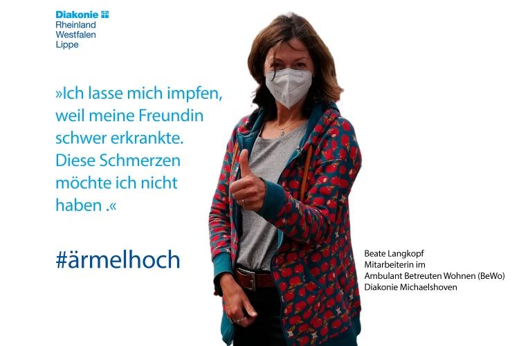 Beate Langkopf arbeitet im Ambulanten Wohnen der Diakonie Michaelshoven. Sie hat sich gegen das Corona-Virus impfen lassen, weil sie bei ihrer Freundin gesehen hat, was die Erkrankung anrichten kann.