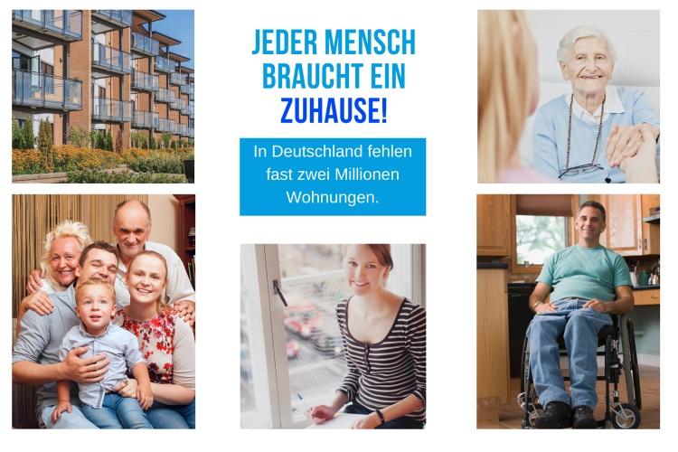 Fotos von Menschen in ihren Wohnungen und dieser Text: Jeder Mensch braucht ein Zuhause! In Deutschland fehlen fast zwei Millionen Wohnungen.