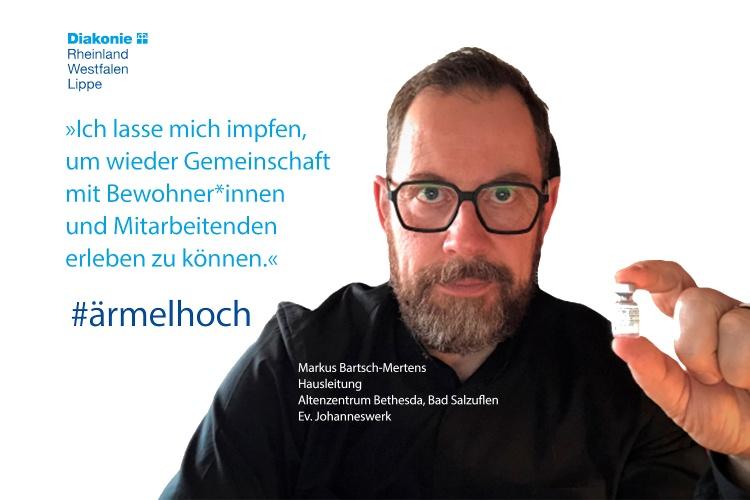 """""""Ich lasse mich impfen, um wieder Gemeinschaft mit Bewohner*innen und Mitarbeitenden erleben zu können"""", sagt Einrichtungsleiter Markus Bartsch-Mertens."""